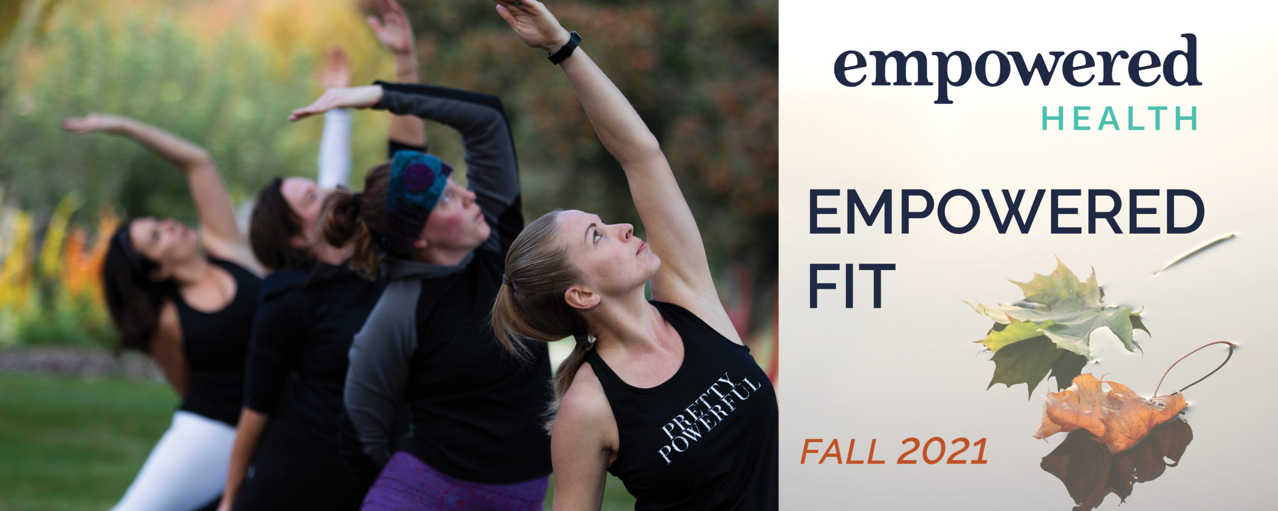 Empowered Fit Fall 2021